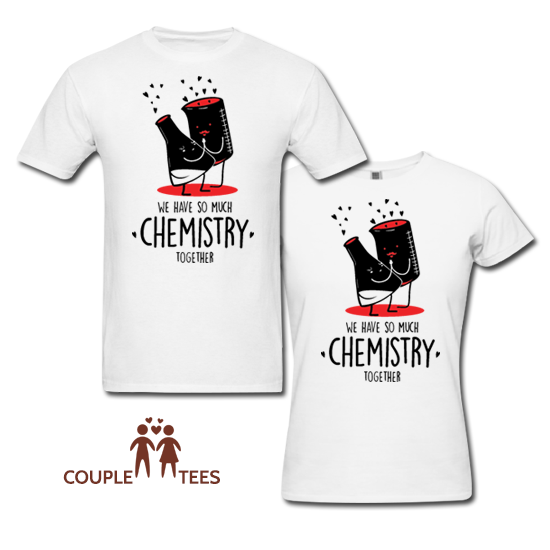 Chemistry Together Matching Couple T Shirts From
